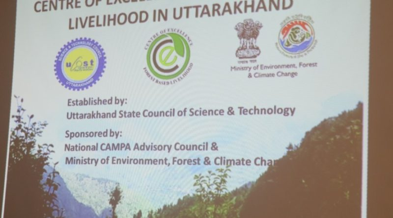 Mid – term Review meeting of Project -'Centre of Excellence on Forest Based Livelihood in Uttarakhand (CoE)'