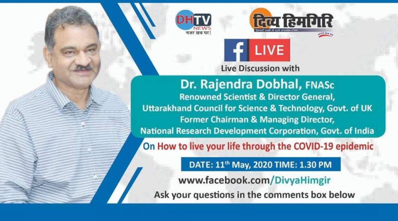 Director General, UCOST, Dehradun will be on facebook live  about various issues on COVID-19