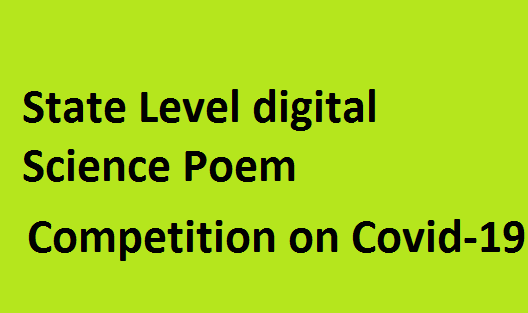 State Level DIGITAL SCIENCE POEM Competition  on Topic: Our Solutions are in Nature for COVID-19