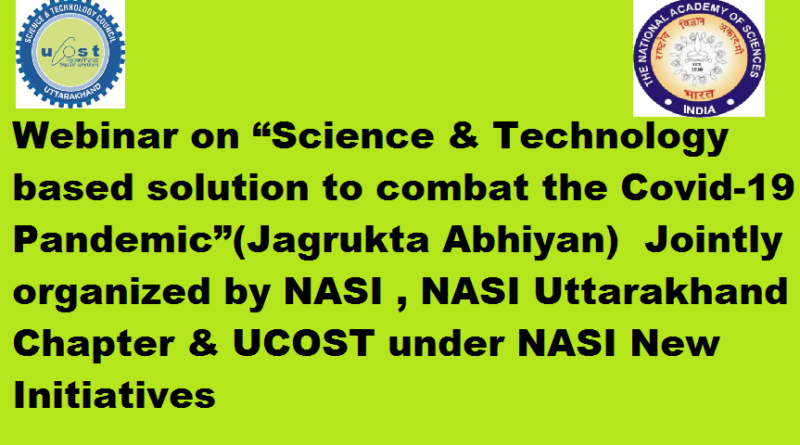 """Registration Link for one day Webinar entitled """" Science & Technology based solution to combat the Covid-19 Pandemic"""" NASI New Initiatives on 5th December 2020"""